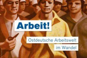 Arbeit - Ostdeutsche Arbeitswelt im Wandel