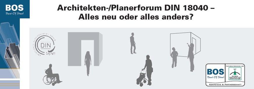 Planerforum DIN 18040- Alles neu oder alles anders?
