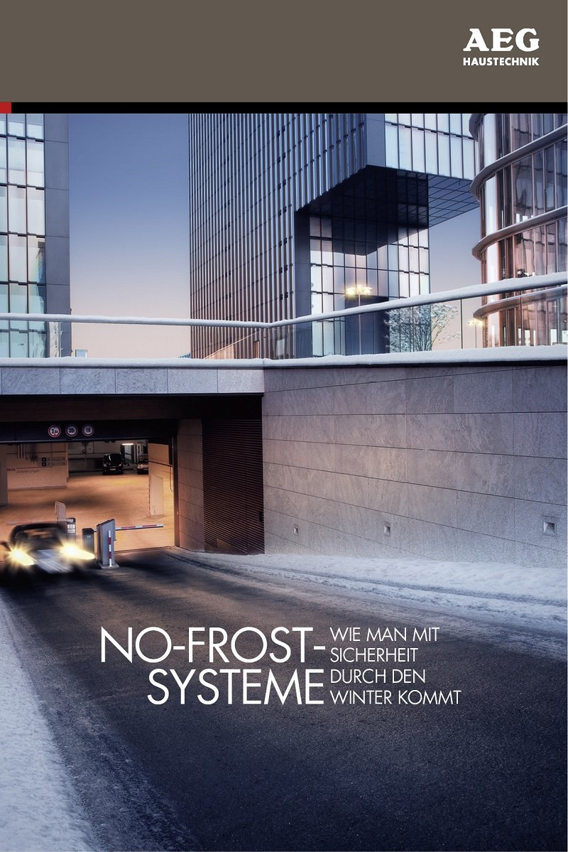 """Mit der neuen Broschüre """"No-Frost-Systeme – wie man mit Sicherheit gut durch den Winter kommt"""" gibt AEG Haustechnik Architekten und Fachplanern eine wichtige Entscheidungshilfe, die sie im Beratungsgespräch mit Bauherren und Investoren einsetzen können."""