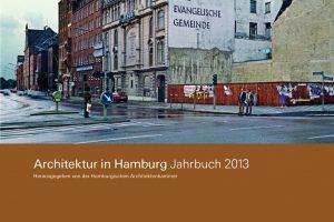 Architektur in Hamburg 2013