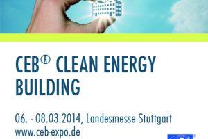 Gebäudefachmesse vom 06. bis 08. März 2014 in Stuttgart: CEB® 2014 verbindet Bereiche Bauen und Energieeffizienz noch stärker als zuvor