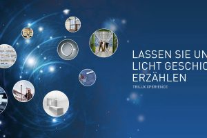 Auf der XPERIENCE präsentiert TRILUX anschaulich Referenzen und Produkte für die unterschiedlichen Anwendungen von professionellem Licht.