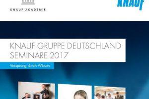 Das neue Seminarprogramm der Knauf Akademie bietet auch 2017 wieder ein qualifiziertes und umfangreiches Schulungs- und Weiterbildungsangebot für Fachhandwerker, Baustoffhändler und Planer.