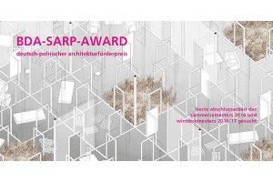 Deutsch-polnischer Architekturförderpreis BDA-SARP-Award 2017 ausgelobt