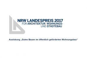 Landespreis für Architektur, Wohnungs-und Städtebau NRW 2017 ausgelobt