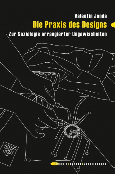 Buchcover: Zur Praxis des Designs   Bild: Transcript Verlag