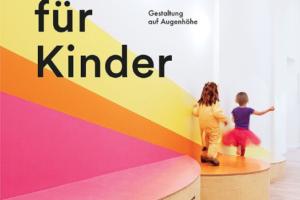 """Cover zum Buch """"Räume für Kinder   Bild: Jovis"""