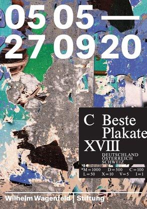 Gestaltung Ausstellungsmotiv: BrücknerAping, Büro für Gestaltung; Keyvisual 100 beste Plakate 18: Claudio Barandun, Megi Zumstein, Hi, Zürich