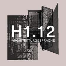 Architekturgespräche H1.12   Bild: Leoni Roosen